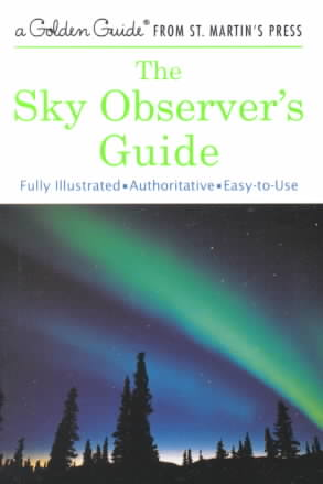 The Sky Observer's Guide By Mayall, R. Newton/ Mayall, Margaret W./ Wyckoff, Jerome/ Polgreen, John (ILT)