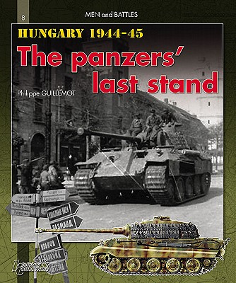 Hungary 1944-1945 By Guillemot, Philippe